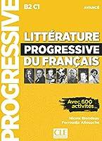 Litterature progressive du francais 2eme edition: Livre avance (B2-C1)
