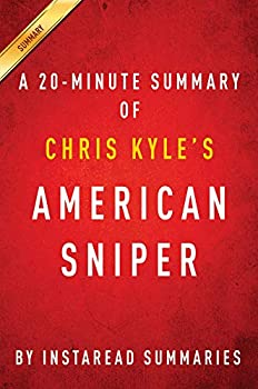 Summary of American Sniper  by Chris Kyle | Includes Analysis