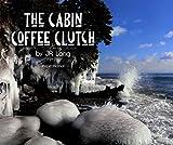 The Cabin Coffee Clutch (English Edition)
