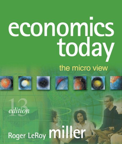 Economics Today: The Micro View plus MyEconLab in CourseCompass plus eBook Student Access Kit (13th Edition)
