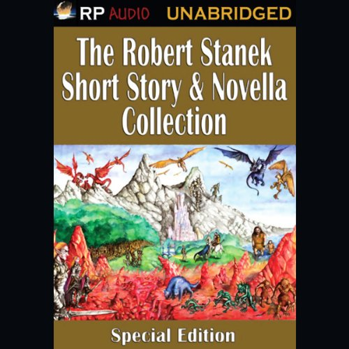 The Robert Stanek Short Story & Novella Collection audiobook cover art