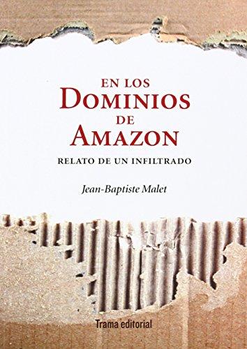 En Los Dominios De Amazon. Relato De Un Infiltrado (Tipos móviles)