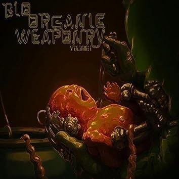 Bio Organic Weaponry vol. 1