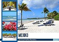 Mexiko - ein traumhaftes Paradies (Wandkalender 2022 DIN A2 quer): Mexiko - die schoensten Straende Karibik machen Lust auf Urlaub (Monatskalender, 14 Seiten )