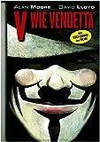 V wie Vendetta: Der Kult-Comic zum Film - Alan Moore