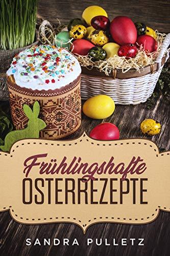 Frühlingshafte Osterrezepte