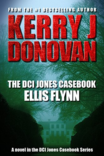 Book: The DCI Jones Casebook - Ellis Flynn by Kerry J Donovan