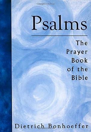 Psalms: The Prayer Book of the Bible by Dietrich Bonhoeffer(1974-01-01)