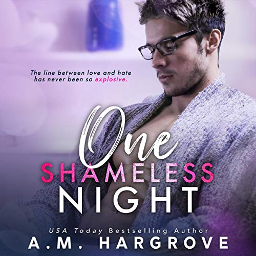One Shameless Night audiobook cover art