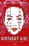 Birthday Girl: Erzählung (vierfarbig illustrierte Ausgabe) - Haruki Murakami