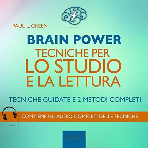 Brain Power: Tecniche per lo studio e la lettura copertina