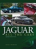 Jaguar: All the Cars - 3rd Edition