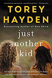 Teaching kids with special needs- Just another kid by Torey Hayden