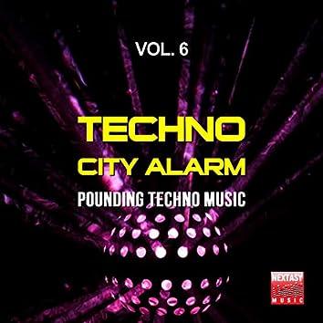 Techno City Alarm, Vol. 6 (Pounding Techno Music)