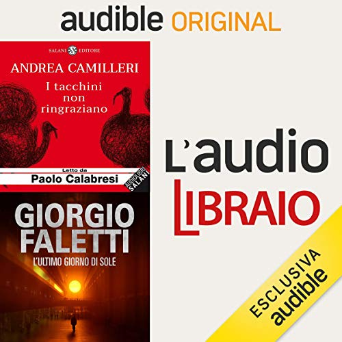Gli animali di Camilleri e l'ultimo sole di Faletti audiobook cover art
