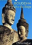 Bouddha Portraits du Sage (Calendrier mural 2022 DIN A3 vertical): Douze portraits de Bouddha pris dans des jardins et temples d'Asie. (Calendrier mensuel, 14 Pages )
