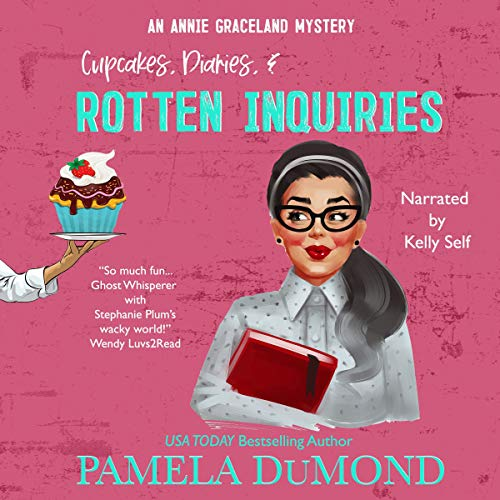 Cupcakes, Diaries, and Rotten Inquiries  By  cover art