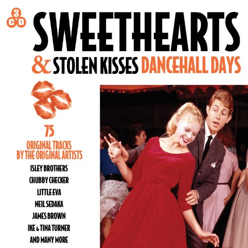 Sweethearts & Stolen Kisses - Dancehall Days