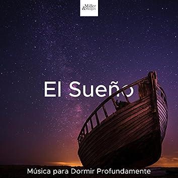 El Sueno: Musica para Dormir Profundamente