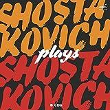 ショスタコーヴィチ・プレイズ・ショスタコーヴィチ[5枚組] - ドミートリー・ショスタコーヴィチ