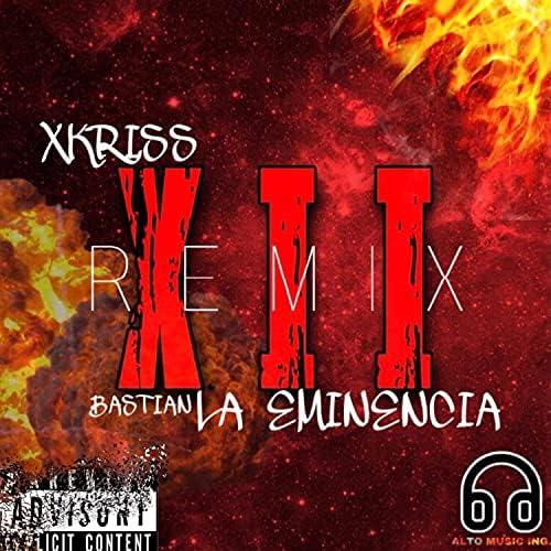 xKriss feat. Bastian La Eminencia