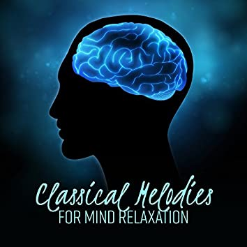 Classical Melodies for Mind Relaxation