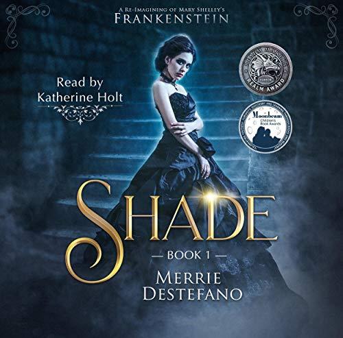 Shade: The Frankenstein Saga, Book 1  By  cover art