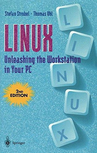 Linux Unleashing the Workstation in Your PC