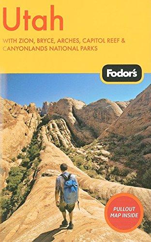 Fodor's Utah, 4th Edition (Travel Guide (4), Band 4)