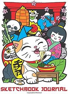 Sketchbook Journal: Cute Sketchbook with Japanese Maneki Neko Lucky Cat Ramen, Panda Bear, Kokeshi and Daruma Doll Unlined and Line Ruled Journal and ... Beautiful Drawing Book for Creative Kids