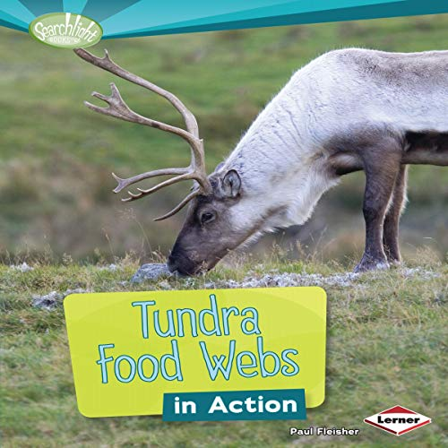Tundra Food Webs in Action cover art