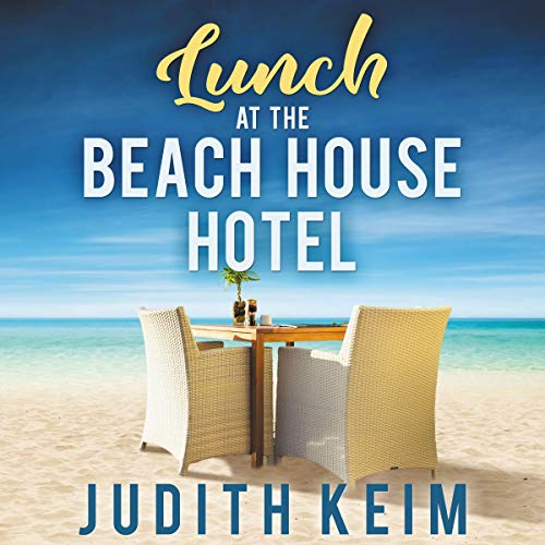 Lunch at the Beach House Hotel cover art