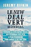 Le New Deal Vert Mondial - Pourquoi la civilisation fossile va s'effondrer d'ici 2028 - Le plan économique pour sauver la vie sur Terre (LES LIENS QUI L) - Format Kindle - 15,99 €