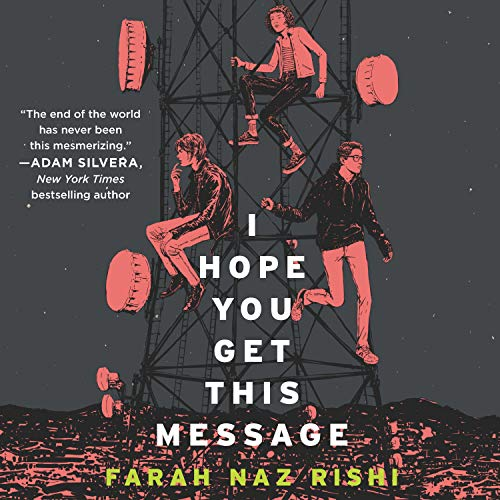 I Hope You Get This Message Audiobook By Farah Naz Rishi cover art