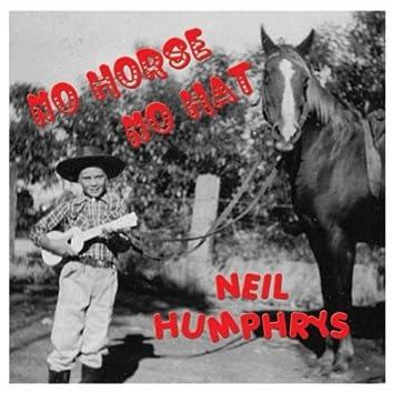 No Horse No Hat