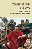 Rubicón: Auge y caída de la República romana: 9 (Ático Tempus)