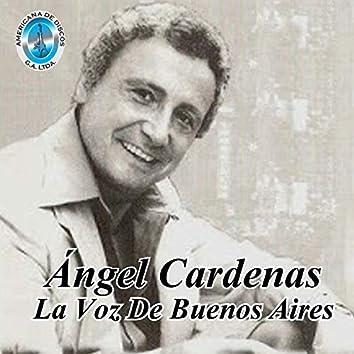 Ángel Cardenas la Voz de Buenos Aires