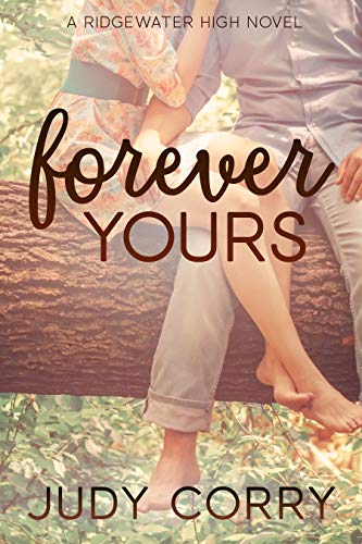 Forever Yours: A Forbidden Love Sweet Romance (Ridgewater High Romance Book 6)