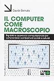 il computer come macroscopio. big data e approccio computazionale per comprendere i cambiamenti sociali e culturali