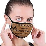Verstellbares Gummiband Mundschutz Für Jungen Mädchen Erwachsene,Verrückte Hunde Klopfen Nicht Wiederverwendbare Mund-Muffel-Halbgesicht Gesichtsschutzhülle Dust Für Staub,Dental,Laufen-Waschbar