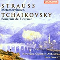 Strauss: Metamorphosen / Tchaikovsky: Souvenir de Florence by Tchaikovsky (2006-09-01)
