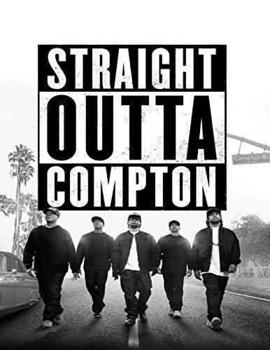 Straight Outta Compton: Screenplay