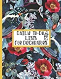 Daily To-Do Lists For Decorators: Organiser List Notebook 52 Pages for Weekly/Daily To-Do Lists Soft Matte Cover 8.5' x 11' ~ by Victoria Prints