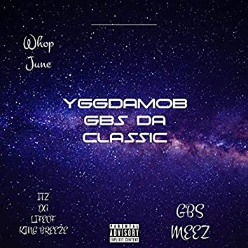 YGGDAMOB GBS DA CLASSIC