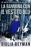 La bambina con il vestito blu (Nora Cooper)