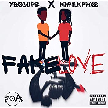 FAKE LOVE (feat. Kinfolk fross)