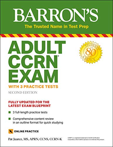 Adult CCRN Exam (With 3 Practice Tests ( Barron's Test Prep))
