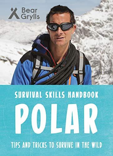 Bear Grylls Survival Skills: Polar
