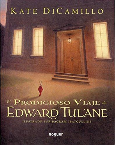 El Prodigioso Viaje de Edward Tulane (Spanish Edition)