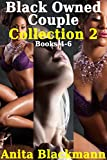 Black Owned Couple Collection 2, Books 4-6 (Interracial, Cuckold, Hotwife, Menage) (English Edition)